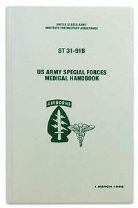 Us Army Special Forces First Aid  U0026 Medical Handbook Field