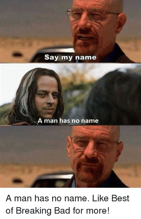 My Bad Meme - funny say my name memes of 2017 on sizzle