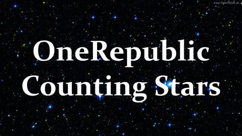 Onerepublic Counting Stars Lyrics Youtube