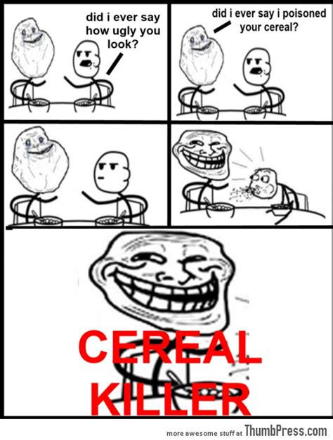Cereal Meme 17 Best Ideas About Cereal On Rage Comics