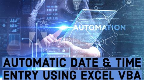 automatic date time entry  excel vba youtube