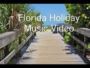 My Florida Holiday | Music Video - YouTube