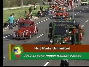 2012 Laguna Niguel Holiday Parade- Hot Rods Unlimited ...