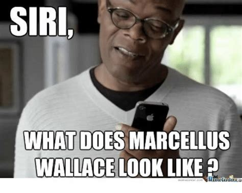 What Does Memes 25 Best Memes About What Does Marcellus Wallace Look Like