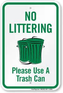 Sign Do Not Use as Trash Can