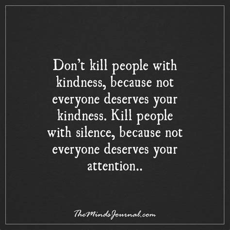 Killing Someone With Kindness Quotes