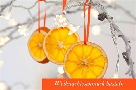 weihnachtsschmuck selber basteln weihnachtsschmuck basteln kreative bastelideen mit orangen