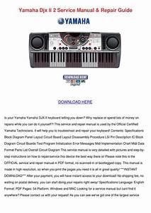 Yamaha Djx Ii 2 Service Manual Repair Guide By