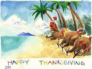 HAPPY THANKSGIVING - Turkeys Escape to the Beach — Live In