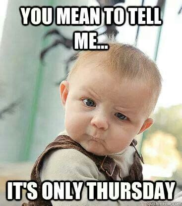 Thursday Memes - 359 best work images on pinterest humor humour and minions quotes