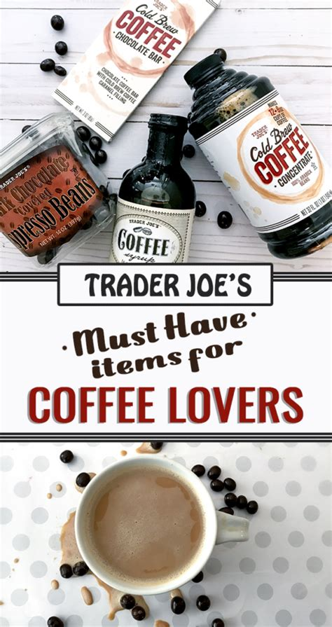 The best trader joe's snacks to get you through *any* stressful time. The Best Mouthwatering Coffee Items from Trader Joe's for Coffee Lovers