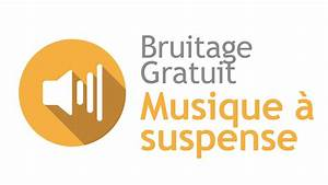 Musique Youtube Gratuit : musique a suspense bruitage gratuit youtube ~ Medecine-chirurgie-esthetiques.com Avis de Voitures