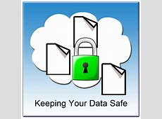 Keeping Your Data Safe cloudHQ Blog