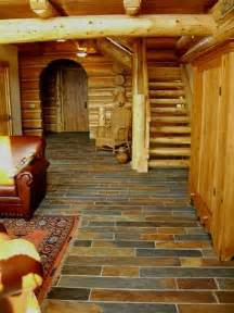 log floor slate floor for our log house home dreams ideas and inspirations