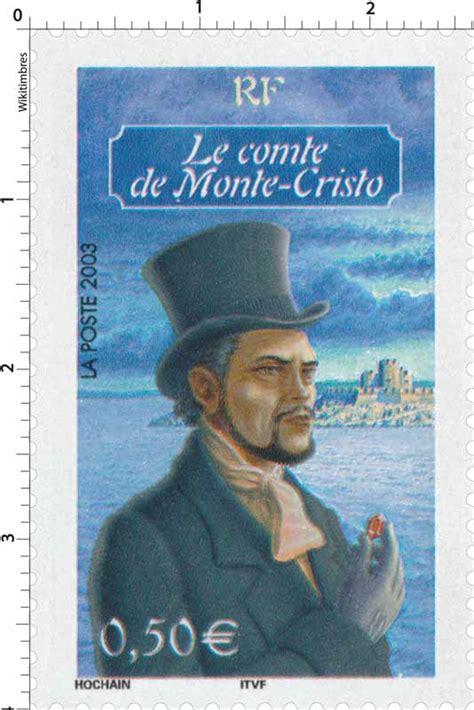 timbre 2003 le comte de monte cristo wikitimbres