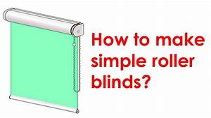 How to make a roller blind youtube for How to make roll up curtains