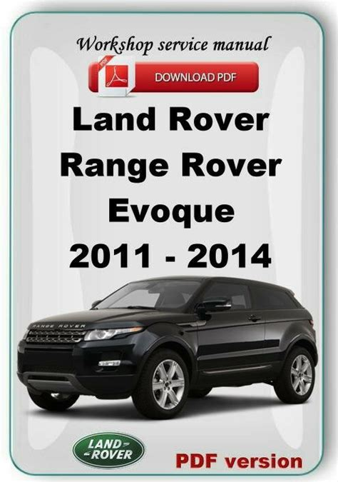 motor auto repair manual 2012 land rover range rover evoque spare parts catalogs land rover range rover evoque 2011 2012 2013 2014 factory service repair manual ebay