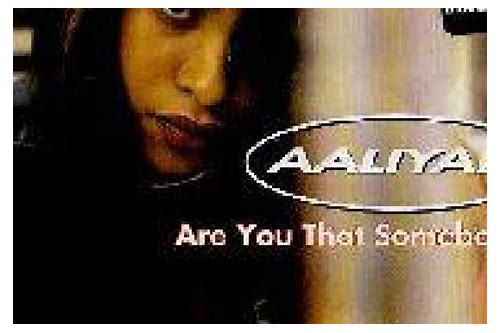 mp3 player music downloader aaliyah are you that somebody