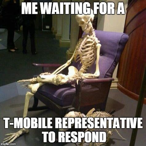 Mobile Memes - waiting for a t mobile representative to respond imgflip