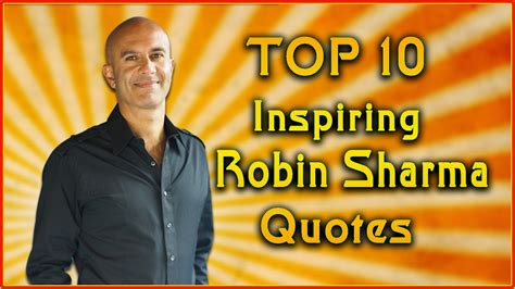 Top 10 Robin Sharma Quotes  Inspirational Quotes Youtube