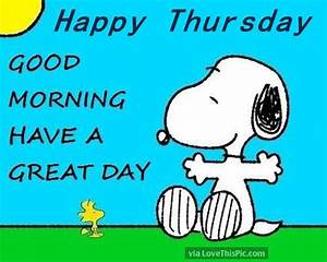 Good Morning Snoopy : snoopy happy thursday good morning pictures photos and images for facebook tumblr pinterest ~ Orissabook.com Haus und Dekorationen