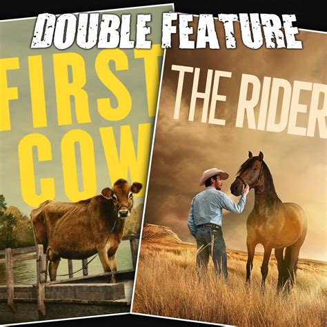 First Cow + The Rider | Double Feature