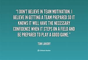 Tom Landry Quot... Tom Landry Inspirational Quotes