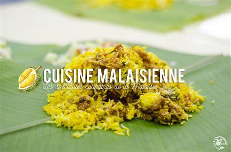 cuisine malaisienne cuisine malaisienne evasions gourmandes
