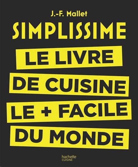 le monde cuisine livre simplissime le livre de cuisine le facile du