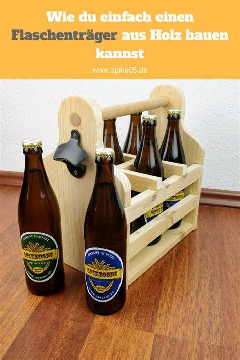Maennerhandtasche Biertraeger Aus Holz Selber Basteln by Flaschentr 228 Ger Selber Bauen Spike05de M 228 Nnerhandtasche