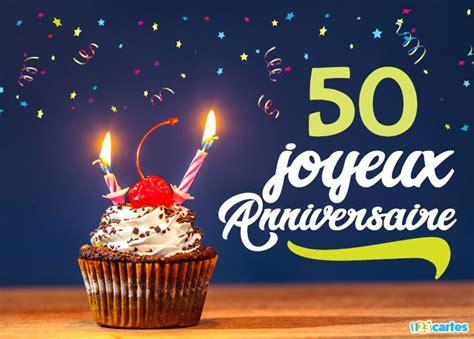 gateau anniversaire 50 ans carte joyeux anniversaire 50 ans cerise sur le g 226 teau