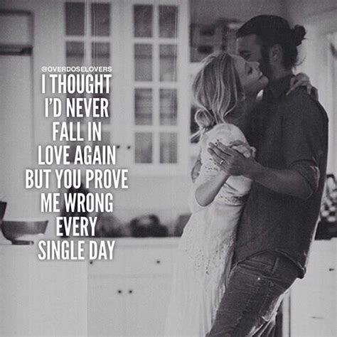 Never Thought Id Love Again Quotes