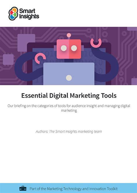 digital marketing tools essential digital marketing tools 2017 smart insights