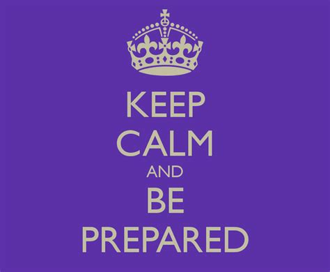 Keep Calm And Be Prepared Poster  Pablo  Keep Calmomatic