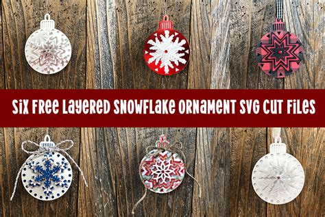 ✅ download free snowflake vector and icons for commercial use. LAYERED SNOWFLAKE CHRISTMAS ORNAMENTS - FREE SVG CUT FILES ...