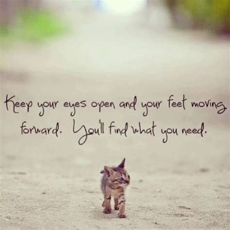 positive quotes   eyes open   feet moving