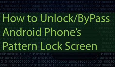 how to unlock android easily bypass unlock android pattern lockscreen pin