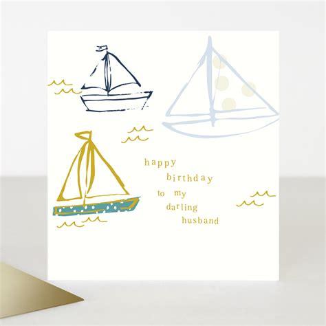 Happy Boat by Boats Birthday Card For Husband Caroline Gardner Uk