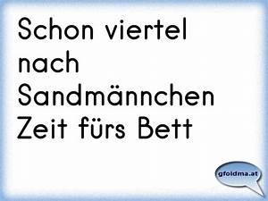 Zeit Fürs Bett : schon viertel nach sandm nnchen zeit f rs bett sterreichische spr che und zitate ~ Eleganceandgraceweddings.com Haus und Dekorationen