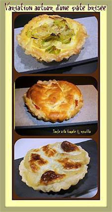 cuisson d une pate brisee 28 images recette de variation autour d une p 226 te bris 233 e