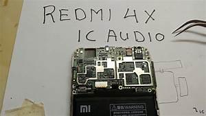 Letak Ic Audio Xiaomi Redmi 4x
