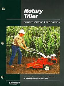 Rotary Tiller Service And Repair Manual 3rd Edition
