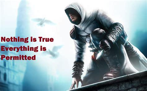 Ezio Quotes Nothing Is True