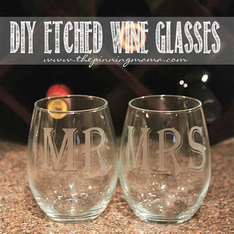 diy etched wine glasses  pinning mama