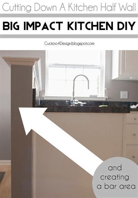 cutting down the kitchen half wall   Cuckoo4Design