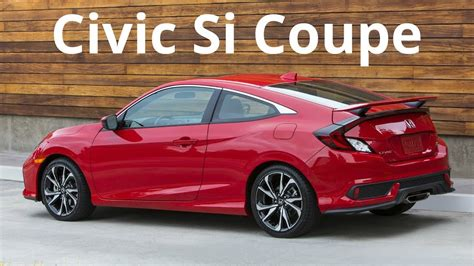 All Honda Civic Si Models by 2017 Honda Civic Si Coupe New Driving Experience