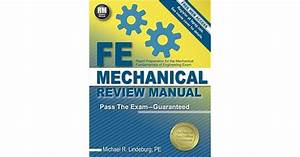 Fe Mechanical Review Manual By Michael R  Lindeburg