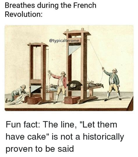 French Revolution Memes - 25 best memes about fun fact fun fact memes