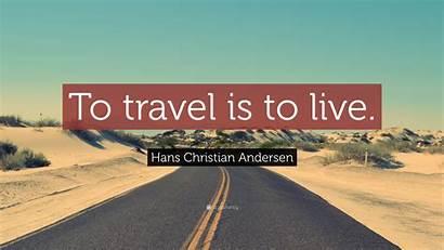 Travel Christian Andersen Hans Quote Wallpapers Quotefancy