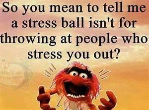 25+ best ideas ... Stress Humor Quotes